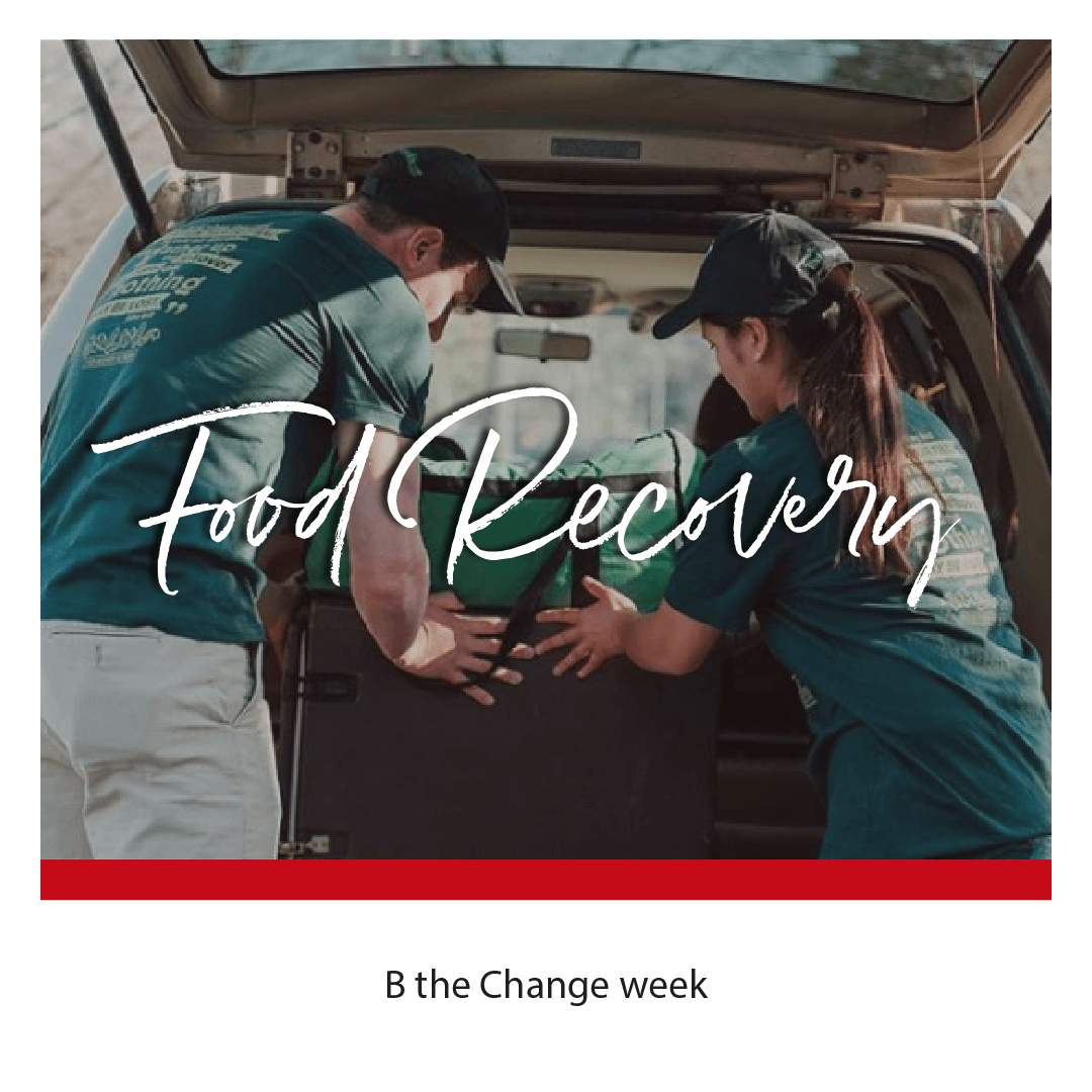 B the Change: Zero Waste Food Recovery Network