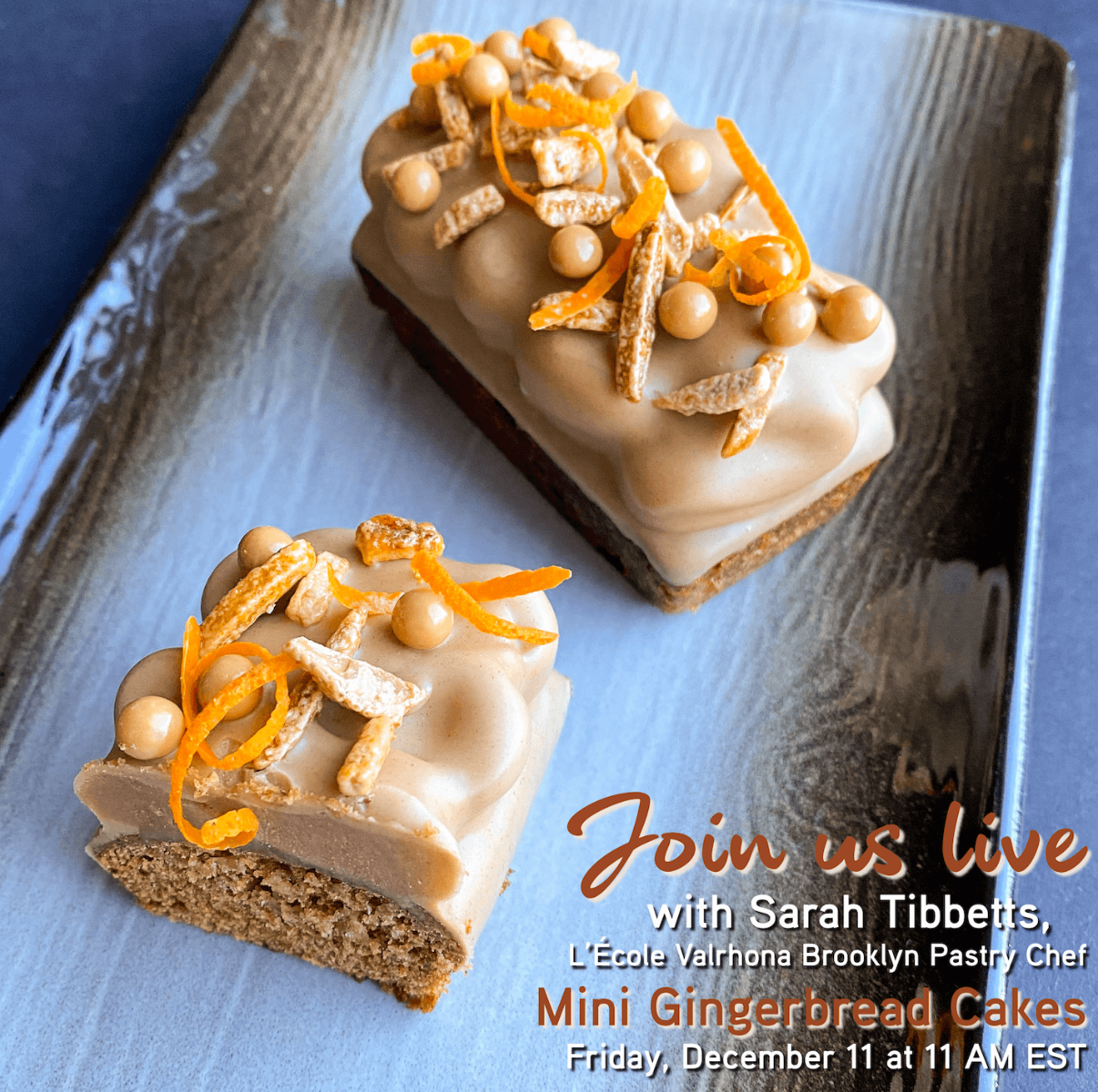 Announcing IG Live with Sarah: Mini Gingerbread Cakes